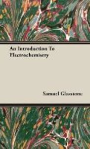 An Introduction To Electrochemistry