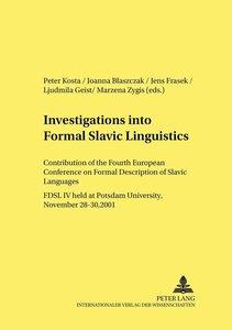 Investigations into Formal Slavic Linguistics