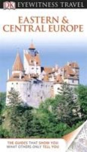 Eyewitness Travel Guide Eastern and Central Europe