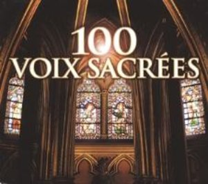 Sacred Voices-The 100 Most Beautiful