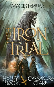 Magisterium 01: The Iron Trial