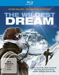 Wildest Dream - Mythos Mallory - Die Eroberung des Everest
