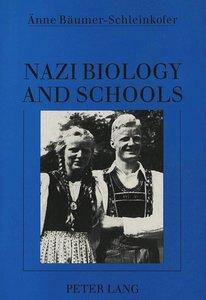 Nazi Biology and Schools