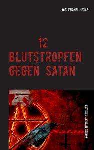 12 Blutstropfen gegen Satan