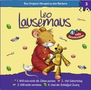Leo Lausemaus 03 ... will nicht Zähne putzen