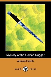 Mystery of the Golden Dagger (Dodo Press)