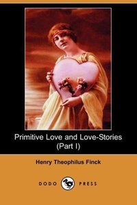 PRIMITIVE LOVE & LOVE-STORIES