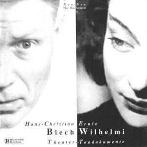 Hans-Christian Blech. Ernie Wilhelmi