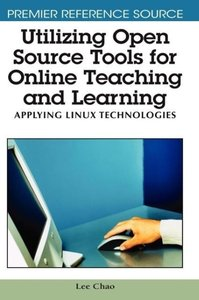 Utilizing Open Source Tools for Online Teaching and Learning: Ap