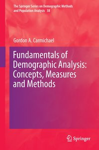 Fundamentals of Demographic Analysis: Concepts, Measures and Met