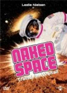 Naked Space - Trottel im Weltall
