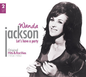 Wanda Jackson: Let's have a Party