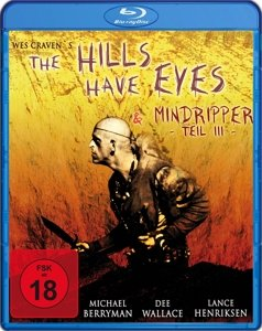The Hills Have Eyes & Mindripper (Teil I & III)
