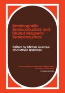 Semimagnetic Semiconductors and Diluted Magnetic Semiconductors