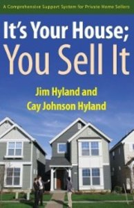It's Your House; You Sell It