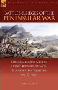 Battles & Sieges of the Peninsular War