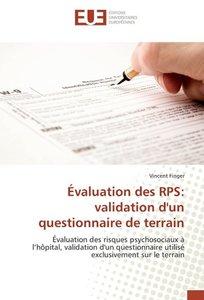 Évaluation des RPS: validation d'un questionnaire de terrain