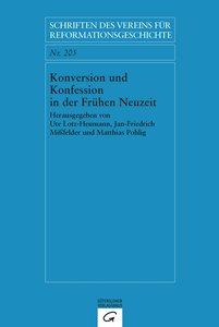 Konversion und Konfession in der Frühen Neuzeit