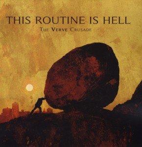 The Verve Crusade