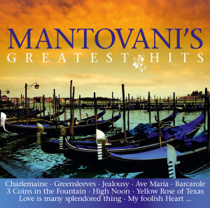 Mantovani s Greatest Hits