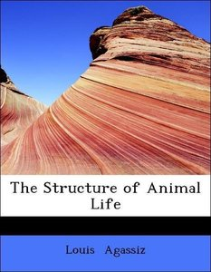 The Structure of Animal Life