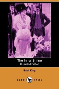 The Inner Shrine (Illustrated Edition) (Dodo Press)