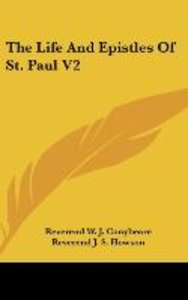 The Life And Epistles Of St. Paul V2