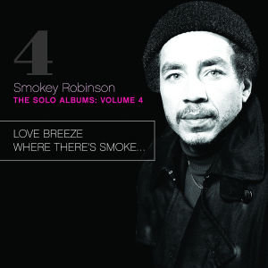 Love Breeze/Where There's Smoke...
