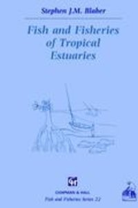 Fish and Fisheries in Tropical Estuaries