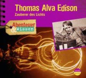 Abenteuer & Wissen. Thomas Alva Edison