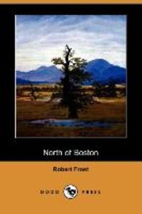 North of Boston (Dodo Press)