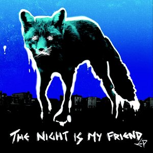 The Night Is My Friend (Vinyl)