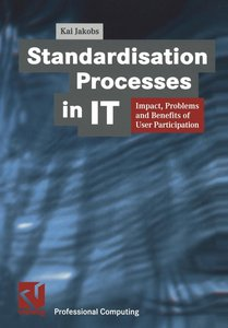 Standardisation Processes in IT