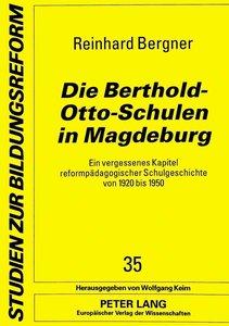 Die Berthold-Otto-Schulen in Magdeburg