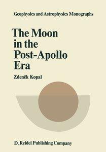 The Moon in the Post-Apollo Era