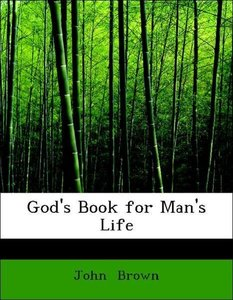 God's Book for Man's Life