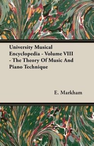 University Musical Encyclopedia - Volume VIII - The Theory Of Mu