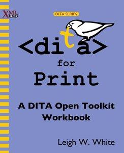DITA for Print