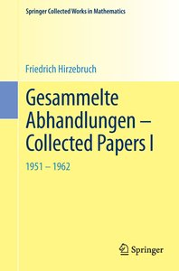 Gesammelte Abhandlungen - Collected Papers I