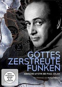 GOTTES ZERSTREUTE FUNKEN - JÜDISCHE MYSTIK BEI PAUL CELAN