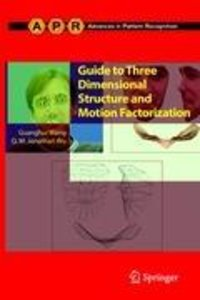 Guide to Three Dimensional Structure and Motion Factorization