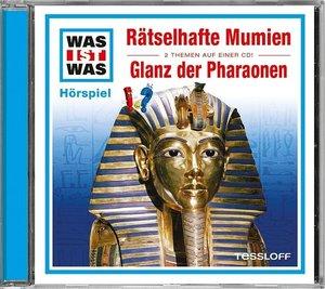 Was ist was Hörspiel-CD: Rätselhafte Mumien/ Glanz der Pharaonen