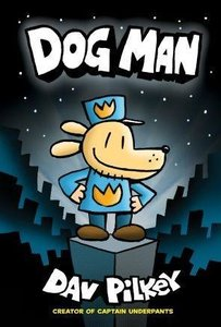 Captain Underpants: The Adventures of Dog Man
