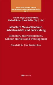 Monetäre Makroökonomie, Arbeitsmärkte und Entwicklung / Monetary