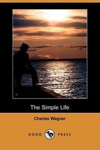 The Simple Life (Dodo Press)