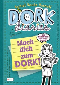 DORK Diaries 3 1/2. Mach dich zum DORK!