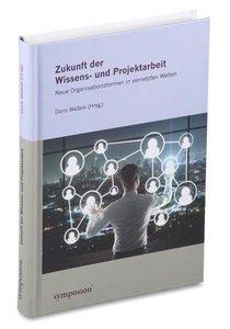 Zukunft der Wissens- und Projektarbeit