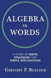 ALGEBRA IN WORDS