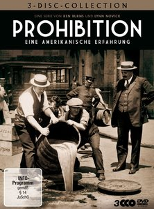 Prohibition - Eine amerikanische Erfahrung