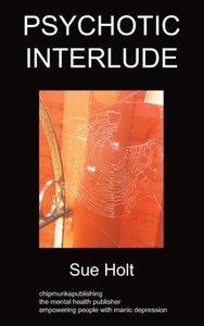 Psychotic Interlude: Poetry